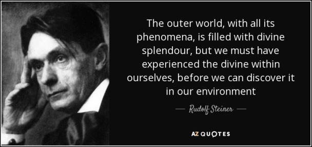 quote-the-outer-world-with-all-its-phenomena-is-filled-with-divine-splendour-rudolf-steiner-